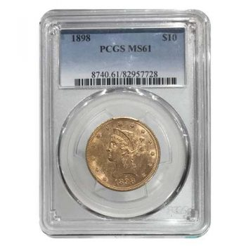 1898 $10 Gold Liberty PCGS MS61