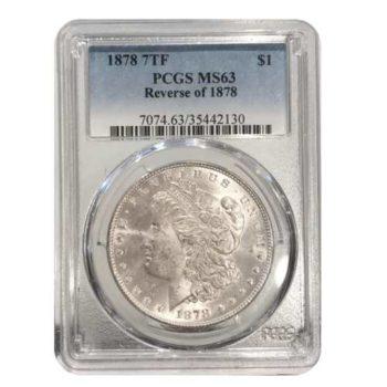 1878 7TF Morgan Silver Dollar PCGS MS63